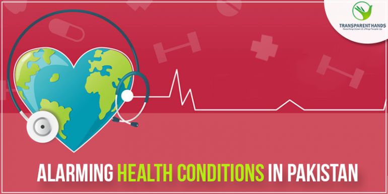 Alarming Health Conditions in Pakistan