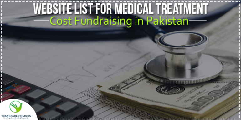 List of Top 10 Websites For Medical Treatment Cost Fundraising In Pakistan