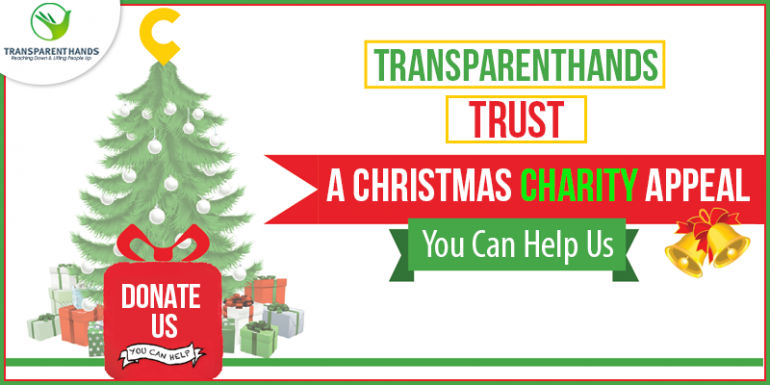 TransparentHands Trust - A Christmas Charity Appeal