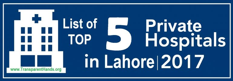 list of top 5 Private hospitals in Lahore