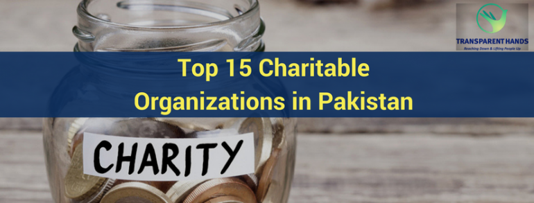 Top 15 Charitable Organizations in Pakistan