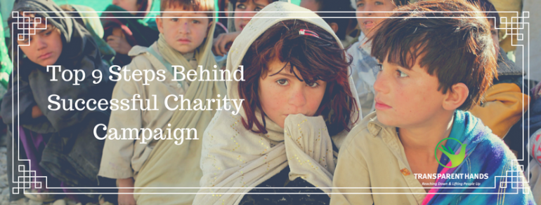 Top 9 Steps Behind Successful Charity Campaign