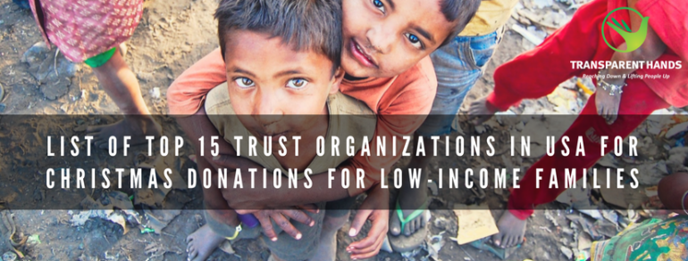 List of 15 Top Trust Organizations in USA for Christmas donations for low-income families