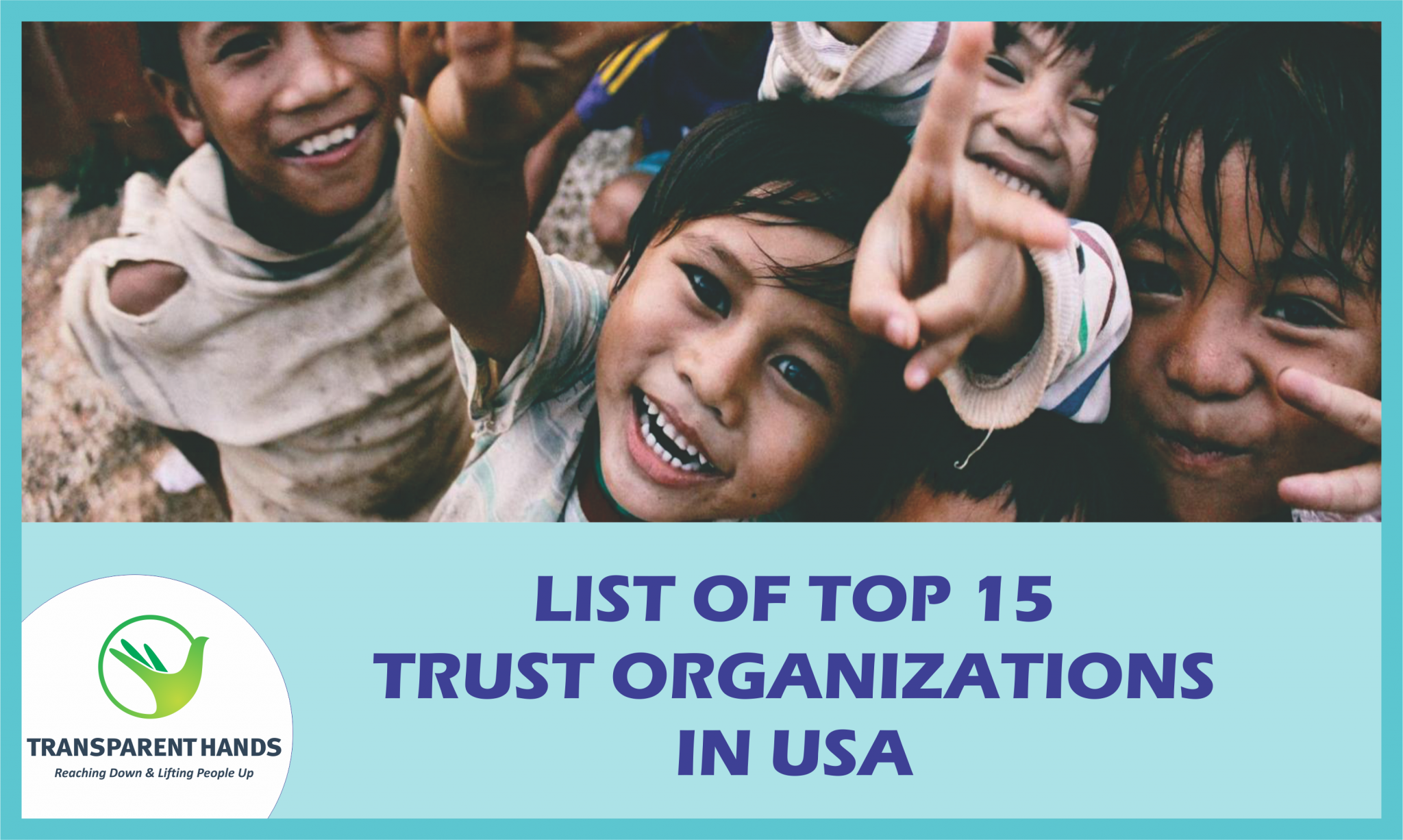 List of top 15 Trust Organizations in USA - Transparent Hands