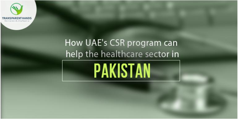 How UAE's CSR Program Can Help the Healthcare Sector in Pakistan