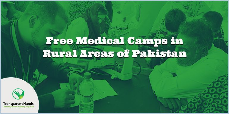 Free Medical Camps in Rural Areas of Pakistan