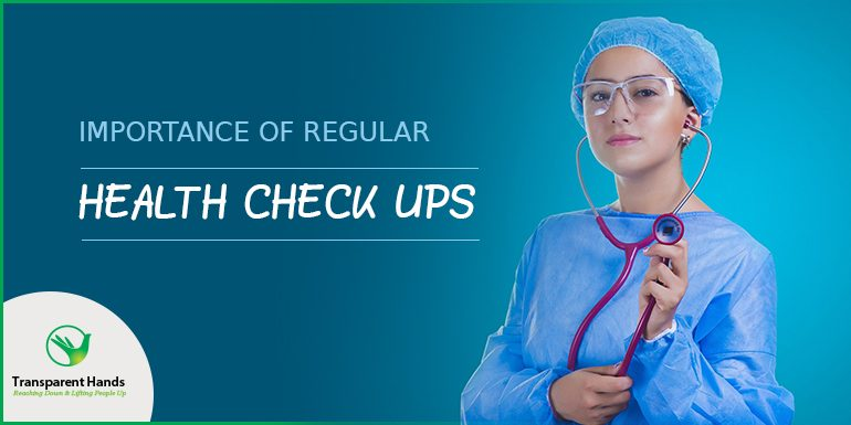 Importance of Regular Health Check Ups