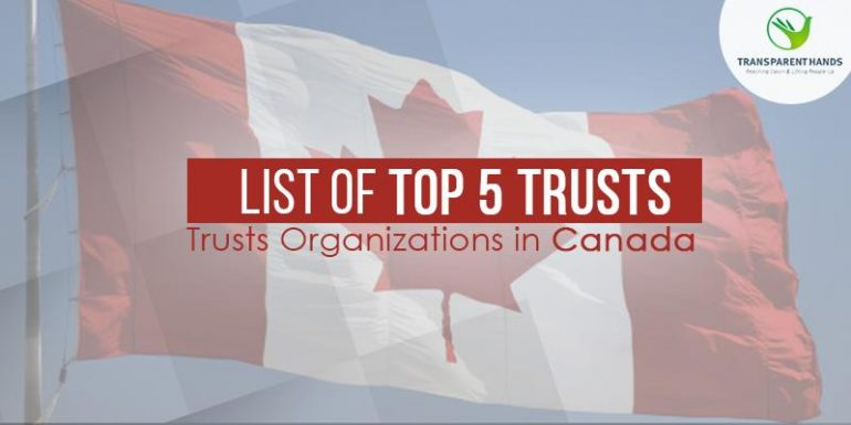 List of Top 5 Trust Organizations in Canada