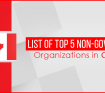 List of Top 5 Non Government Organizations in Canada