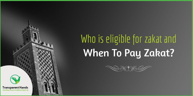 Who is eligible for zakat and when to to pay zakat