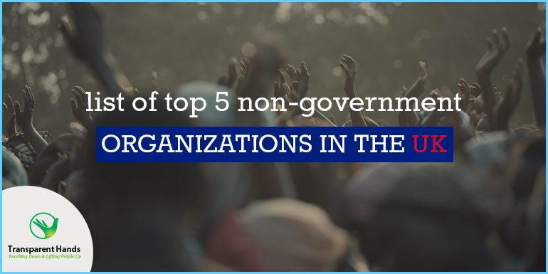 List of Top 5 Non-Government Organizations in UK