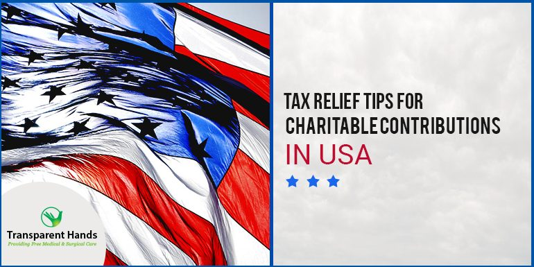 Tax relief tips for charitable contributions in USA