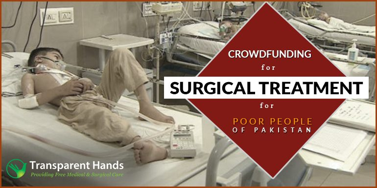 Crowdfunding for Surgerical Treatment for poor people of Pakistan