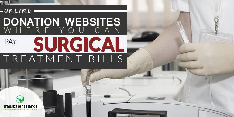 online Donation websites where you can pay surgical treatment bills