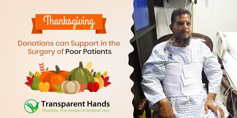 Thanksgiving Donations can Support in the Surgery of Poor Patients