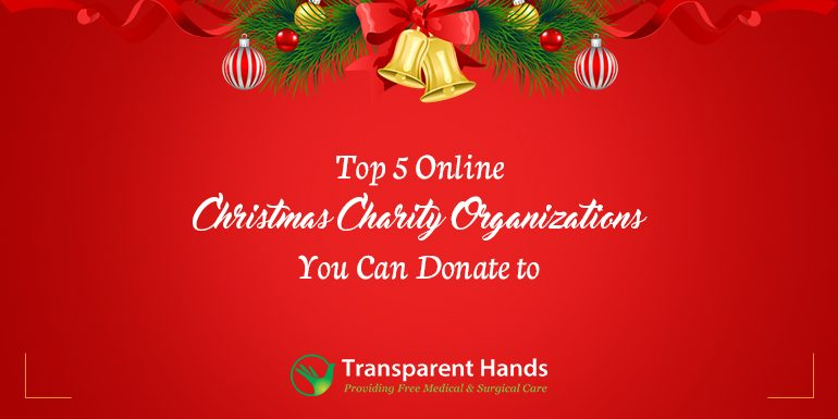 Top 5 Online Christmas Charity Organizations You Can Donate To