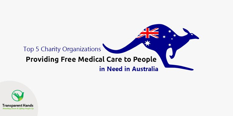 Top 5 Charity Organizations Providing Free Medical Care to People in Need in Australia