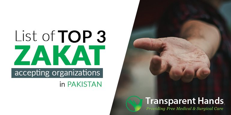 List of Top 3 Zakat Accepting Organizations in Pakistan