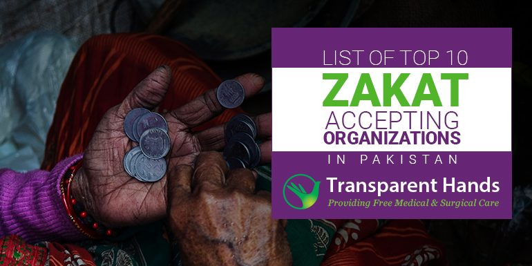 List of Top 10 Zakat Accepting Organizations in Pakistan