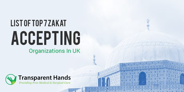List of Top 7 Zakat Accepting Organizations in UK