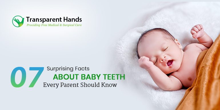 7 Surprising Facts About Baby Teeth Every Parent Should Know