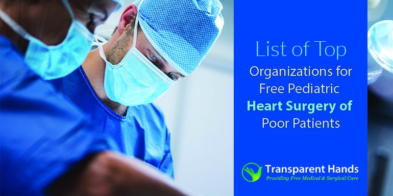 List of Top Organizations for Free Pediatric Heart Surgery of Poor Patients